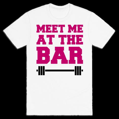 Meet Me At The Bar Mens T-Shirt