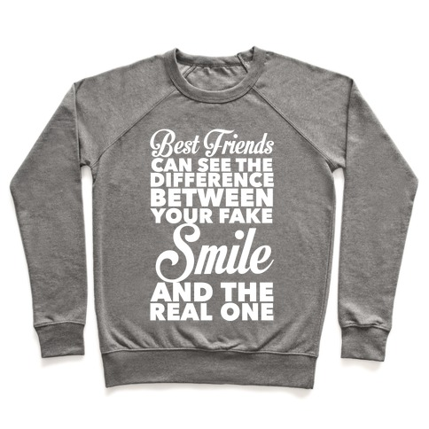 Best Friends Know The Real Smile Pullover