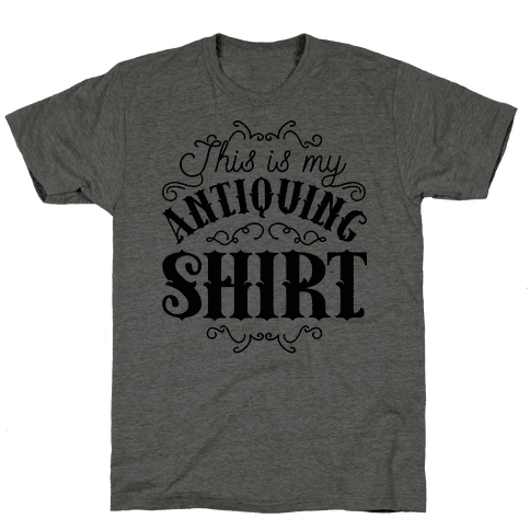This Is My Antiquing Shirt Mens T-Shirt