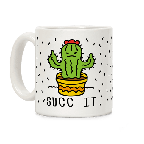 Succ It Cactus Coffee Mug