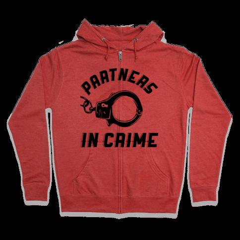 Partners in Crime Zip Hoodie