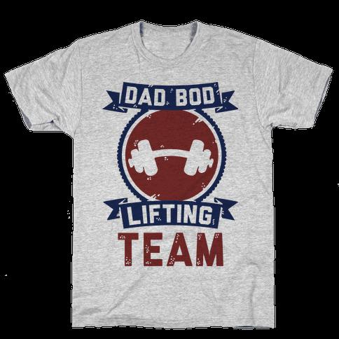 Dad Bod Lifting Team Mens T-Shirt