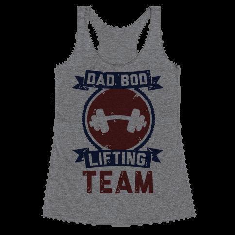 Dad Bod Lifting Team Racerback Tank Top