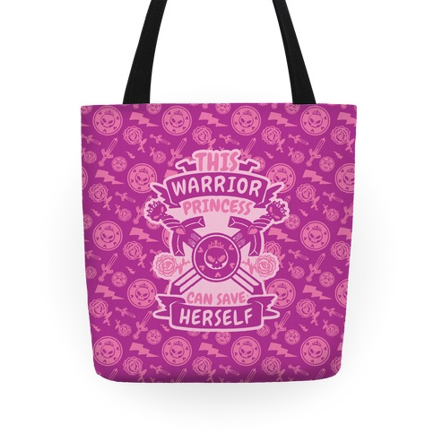 This Warrior Princess Can Save Herself Tote
