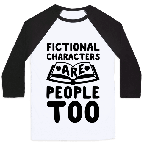 Fictional Characters Are People Too