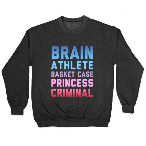 Brain, Athlete, Basket Case, Princess, Criminal (Breakfast Club) Pullover