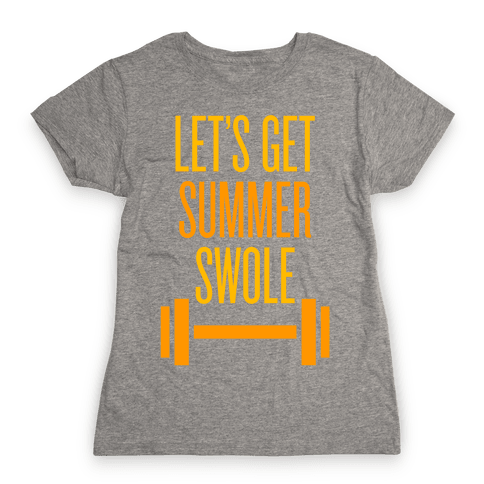 Summer Swole Womens T-Shirt