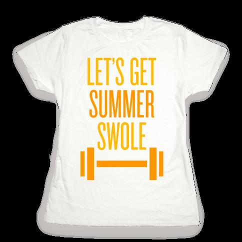 Summer Swole Womens T-Shirt