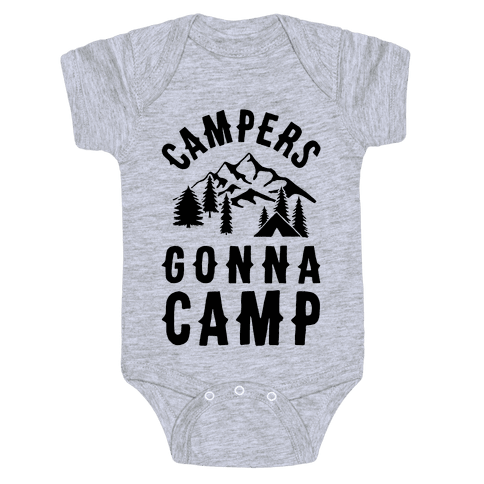 Campers Gonna Camp Baby Onesy