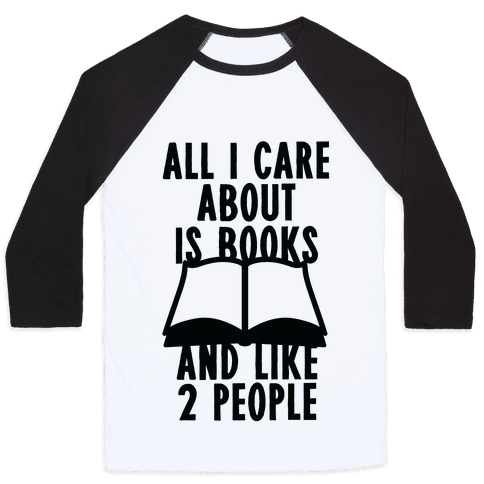 All I Care About Is Books (And Like 2 People)