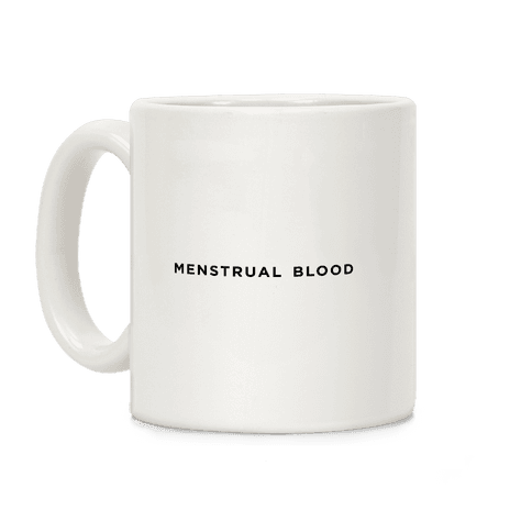 Menstrual Cup Coffee Mug