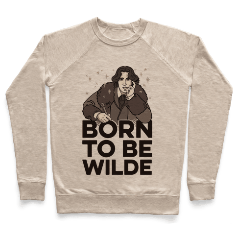 Born To Be Wilde Pullover