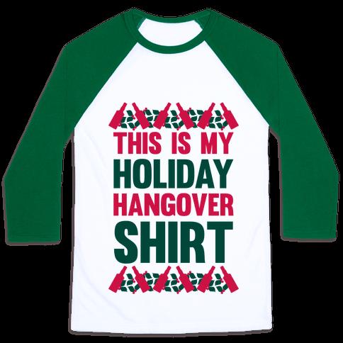 Holiday Hangover Shirt