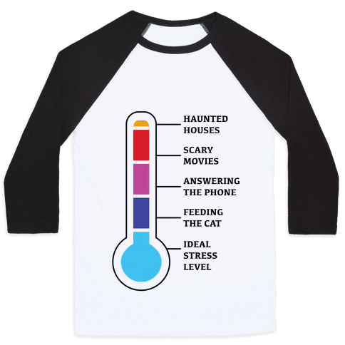 Stress and Anxiety Level Chart Baseball Tee