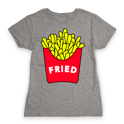 FEELING FRIED Womens T-Shirt