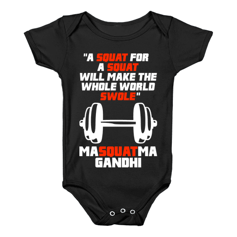 A Squat For A Squat Baby Onesy
