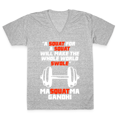 A Squat For A Squat V-Neck Tee Shirt