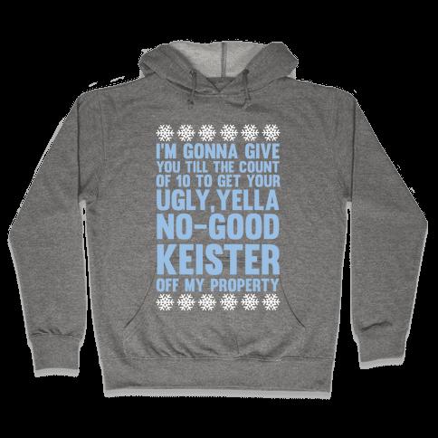 Ugly, Yella, No-Good Keister Hooded Sweatshirt
