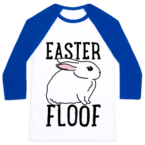 Easter Floof Baseball Tee
