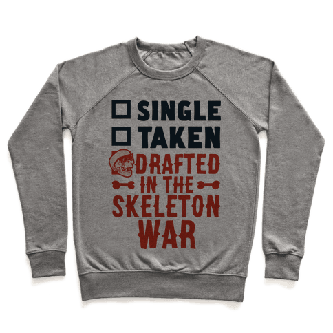 Single Taken Drafted in The Skeleton War Pullover