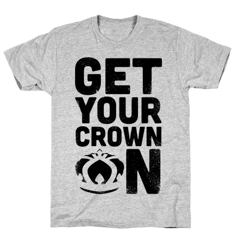 Get Your Crown On (Tank) Mens T-Shirt