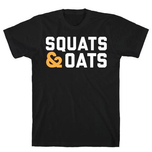 Squats & Oats Mens/Unisex T-Shirt