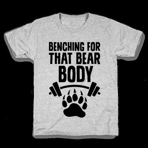 Benching For That Bear Body Kids T-Shirt