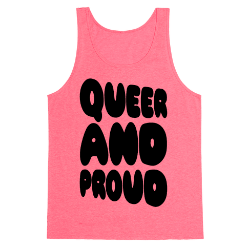 Queer And Proud Tank Top