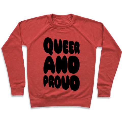 Queer And Proud Pullover