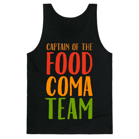 Captain of the Food Coma Team Tank Top
