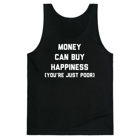 Money Can Buy Happiness Tank Top