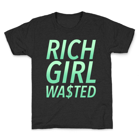 Rich Girl Wasted Kids T-Shirt