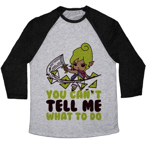 You Can't Tell Tetra What to Do Parody Baseball Tee