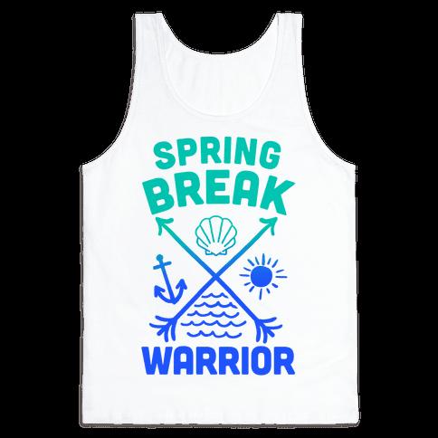 Spring Break Warrior Tank Top
