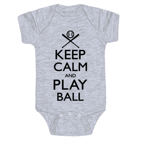 Keep Calm And Play Ball Baby Onesy