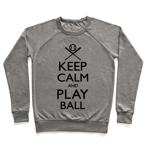 Keep Calm And Play Ball Pullover