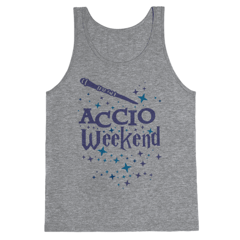 Accio Weekend! Tank Top