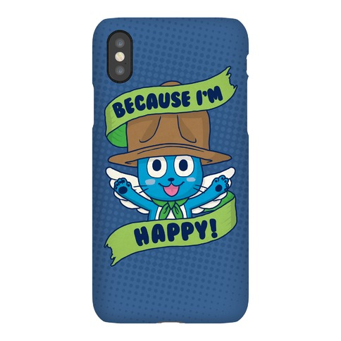 Because I'm Happy! Phone Case