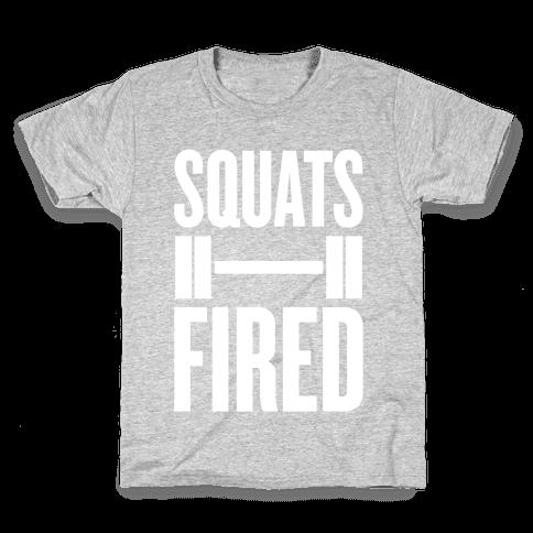 Squats Fired Kids T-Shirt