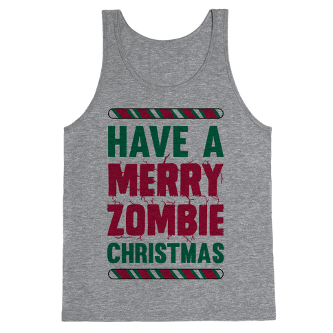 Have A Merry Zombie Christmas Tank Top