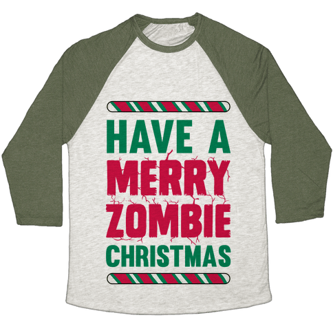 Have A Merry Zombie Christmas Baseball Tee