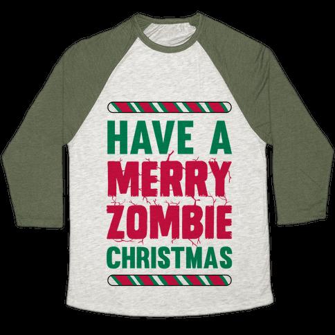 Have A Merry Zombie Christmas Baseball Tee