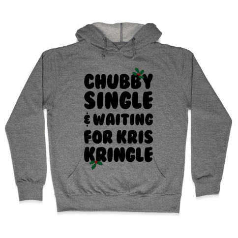 Chubby Christmas Hooded Sweatshirt