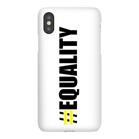 #Equality Phone Case