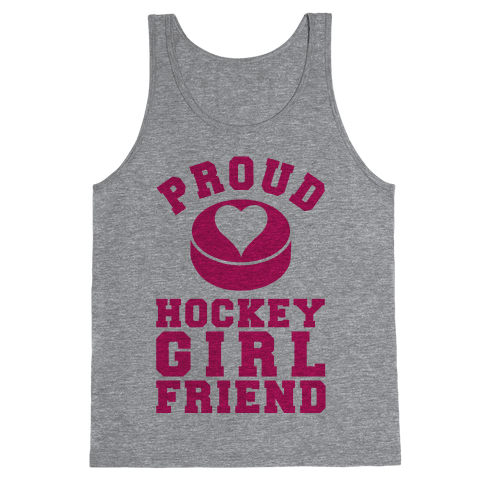 Proud Hockey Girlfriend Tank Top