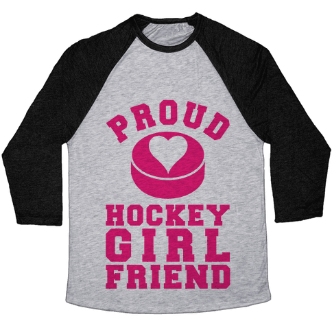 Proud Hockey Girlfriend Baseball Tee
