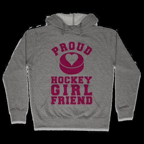 Proud Hockey Girlfriend Hooded Sweatshirt
