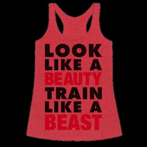 Look Like A Beauty Train Like A Beast