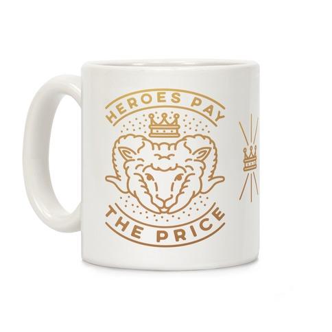 Heroes Pay The Price Coffee Mug