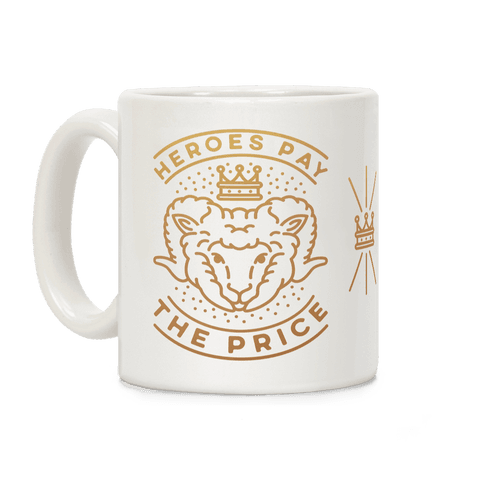 Heroes Pay The Price Coffee Mug